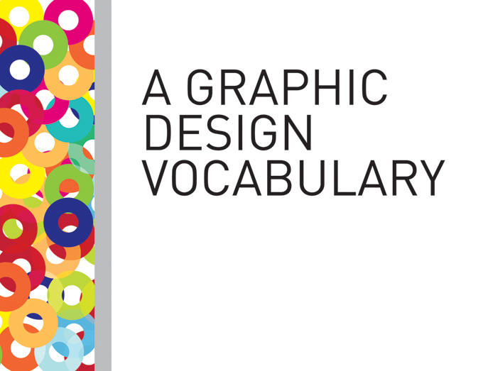Design vocabulary a graphic design vocabulary nana adwoa sey for Interior design vocabulary
